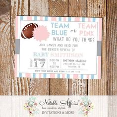 Team Blue or Team Pink... What do you think? Such a fun invitation for gender reveals during football season. Invite your family and friends over to view your favorite team and reveal your baby's gender at halftime! Purchase on Etsy in the Notable Affairs store. Link in Profile . . . . . . Coming soon to www.notableaffairs.com . . . . . . #notableaffairs #invitation #babyshower #genderreveal #genderparty #boyorgirl #teampinkorteamblue #pinkorblue #bluevspink #pinkvsblue #blueorpink…