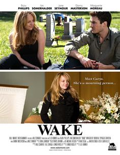 wake...  i just like it cause ian somerhalder is in the movie...haha