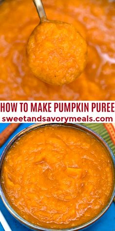 How to Make Pumpkin Puree and Pumpkin Pie Filling. #pumpkin #pumpkinpie #pumpkinpuree #pumpkinpiefilling #sweetandsavorymeals