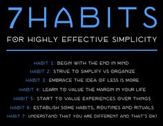 Episode 55: Ready to Simplify? Here Are 7 Habits for Highly Effective Simplicity. Of course there are many more ways, too. But by developing just these 7 Habits, you'll be well on your way to a simpler life. Click through to listen in!
