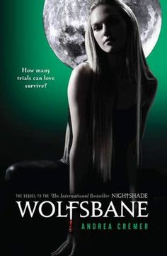 Wolfsbane (Andrea Cremer) - Nightshade Book 2