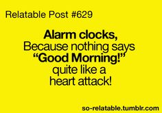 Yep your heart will skip beats and beat fast if you wake up to everything is awesome at full blast!!