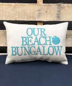 Another great find on #zulily! 'Our Beach Bungalow' Throw Pillow #zulilyfinds