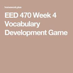 EED 470 Week 4 Vocabulary Development Game