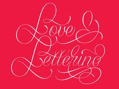 Love & Lettering by Mark Caneso