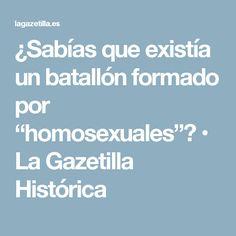 """¿Sabías que existía un batallón formado por """"homosexuales""""? • La Gazetilla Histórica"""