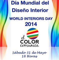 #WorldInteriorsDay 2014 Día Mundial del Diseño Interior #DesignMatters 31 de mayo, 18 hs http://www.elcolorcomunica.com/2014/05/31-de-mayo-dia-mundial-del-diseno.html
