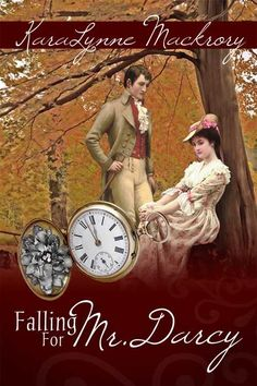Amazon.com: Falling for Mr. Darcy (9781936009206): KaraLynne Mackrory: Books