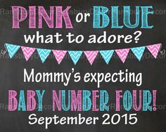 Pink or Blue Either Will Do Pregnancy Announcement Chalkboard Sign - Printable Chalkboard - Pregnancy Reveal - Gender Neutral - Photo Prop - 4th Baby - Baby Number Four - by RansburyDecor on Etsy