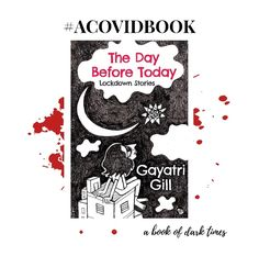 Book Review - The Day Before Today, Lockdown Stories by Gayatri Gill - Damuru Creations Dark Stories, Short Stories, Books To Buy, Books To Read, My Confession, Buying Books Online, Roller Coaster Ride, Human Emotions, Book Review