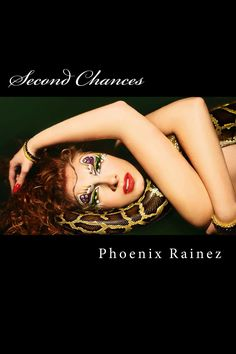 SECOND CHANCES by Phoenix Rainez