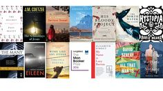 Read the Man Booker Prize 2016 longlist before the shortlist comes out...