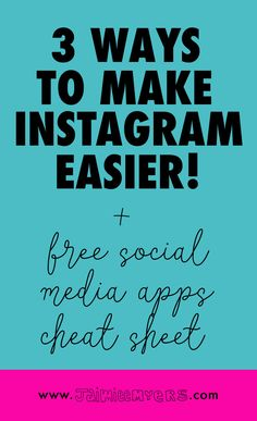Three Ways to Make Social Media Easier | www.jaimieemyers.com | Instagram can be difficult to master, but with these three tips, your will be rocking your social media and growing your Instagram followers. Plus, grab the free social media apps cheat sheet! Click through to download!