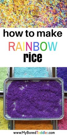 How to make rainbow rice. This post shows you how to easily color rice for sensory play and sensory bins - Kids education and learning acts Sensory Bags, Sensory Activities Toddlers, Sensory Bottles, Sensory Play, Infant Activities, Preschool Activities, Sensory Table, Summer Activities, Preschool Readiness