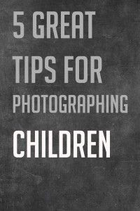 5 Tips for Photographing Children