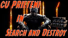 (:(:(:(:(:(:SEARCH AND DESTROY WITH FRIENDS (BLACK OPS 3) :):):):):):):)