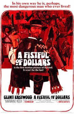 """""""A Fistful of Dollars"""" Directed by Sergio Leone. Starring Clint Eastwood (1964)"""