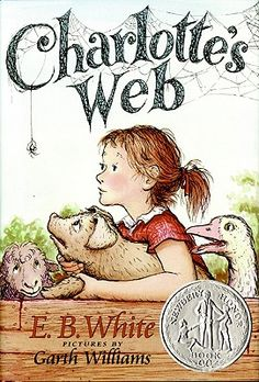 Charlotte's Web by E.B. White, 1953 Newbery Honor