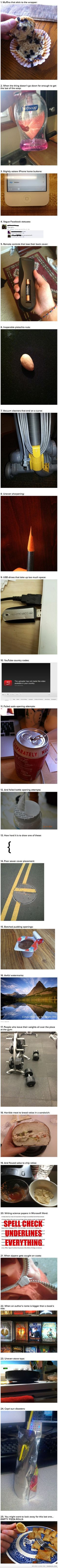 some of the most annoying things ever...So true!