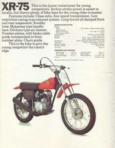 1975  Honda XR75. I really wanted this bike, but sometimes that's how life goes.