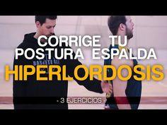 Hiperlordosis. 3 Ejercicios para corregir la postura de tu espalda. - YouTube