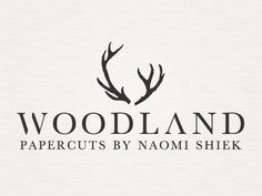 Woodland Papercuts Logo  by Ravyn Stadick