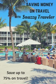 Saving Money on Travel with Snazzy Traveler