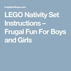 LEGO Nativity Set Instructions – Frugal Fun For Boys and Girls