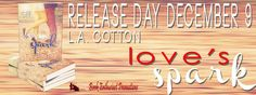 Release Blitz & Giveaway:: Love's Spark by L.A. Cotton