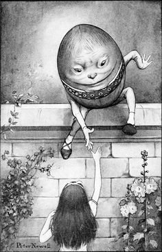 Humpty Dumpty: Illustration by   Peter Newell (1862-1924), American artist & author