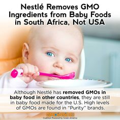 Although Nestlé has removed GMOs in baby food in other countries, they are…