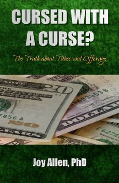 Cursed with a Curse? The Truth about Tithes and Offerings  My first solo book project will be available this month, in both print and electronic formats.  To GOD be the glory!  The easiest way to order is through Amazon.com