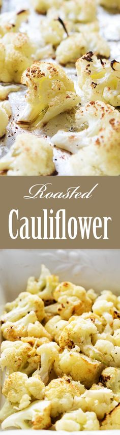 Roasted Cauliflower ~ Oven-roasted cauliflower florets, with garlic, lemon, olive oil, and Parmesan cheese. So good!