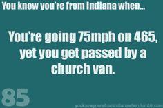 TRUE...I don't drive it often but if you go the actual speed limit you WILL get hit! lol<---yep...I don't like the semis on that interstate