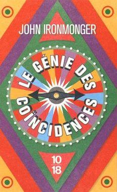 Le génie des coïncidences de J. W. IRONMONGER http://www.amazon.fr/dp/2264066008/ref=cm_sw_r_pi_dp_eJDZwb0GA5ATJ