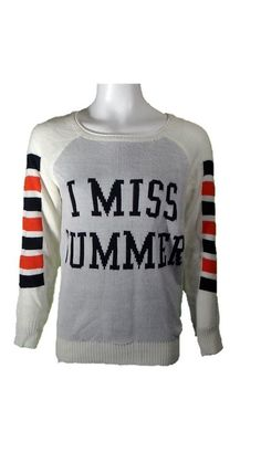 """Rebellious One Off White Juniors Graphic Crew Neck Sweater, """"I MIss Summer"""""""