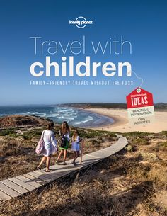 Travel with Children: The Essential Guide for Travelling Families on Scribd