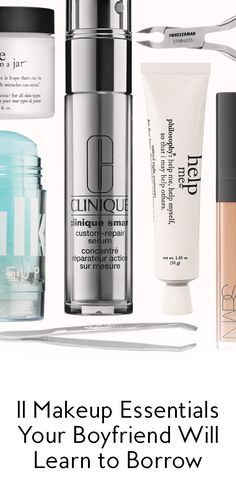 Don't underestimate your boyfriend's ability to hide that pimple and slather on the concealer. We pieced together 11 essentials you already own and may get him to love.