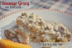 Sausage Gravy on Biscuits like Pioneer Woman's