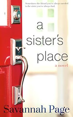 A Sister's Place by Savannah Page http://www.amazon.com/dp/B00WV0403A/ref=cm_sw_r_pi_dp_a74Xvb1ZAPBRS