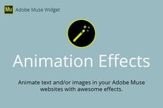 Animation Effects Adobe Muse Widget by MuseTemplatesPro on @creativemarket