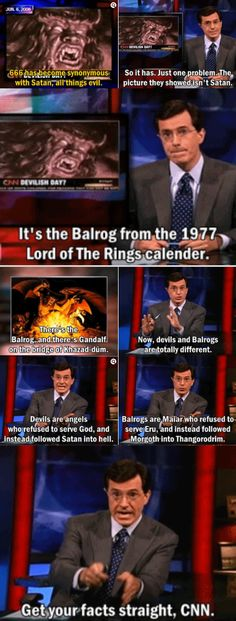 Devils and balrogs.  Colbert's love of LotR always continues to surprise me.