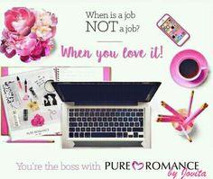 I love what I do....