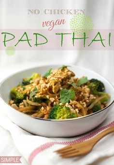 """I. Love. Pad. Thai. Love it! I've made one or two pad Thai dishes since  becoming vegan. They were both super healthy and """"noodle-free."""" While still  good, I've decided that pad Thai is not to be messed with. It's meant to  have noodles. It's meant to have chicken...well...grain-meat ch"""
