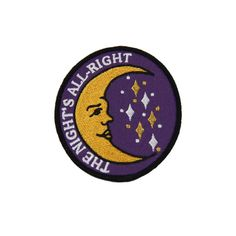 """""""The Night's All-Right"""" 3.5"""" iron on patch, for night owls and nocturnal folk. Features metallic gold embroidery and a merrowed edge"""