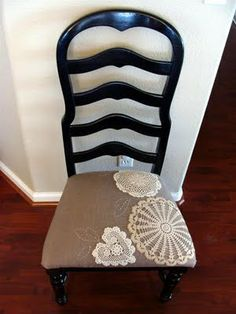 Thrift store chair into this black beauty complete with doilies and a little embroidery on the seat.