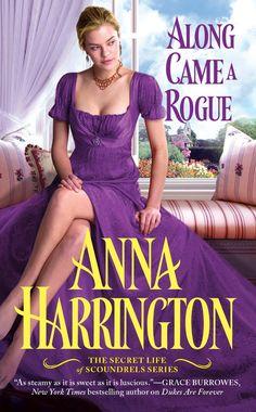 Along Came a Rogue (The Secret Life of Scoundrels by Anna Harrington Romance Novel Covers, Romance Novels, Fiction Novels, Historical Romance, Historical Fiction, Beautiful Book Covers, Book Cover Art, Stunningly Beautiful, Secret Life