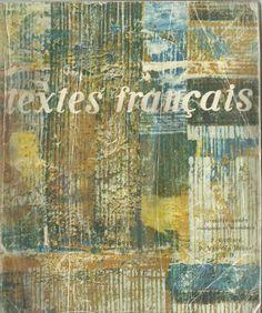 Guilloré, Van den Heuvel, Textes français, Secondaire 1re année, Tunisie (1976) France, Vans, Education, Books, Painting, Lectures, French Teacher, Readers Workshop, Textbook