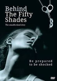 Behind The Fifty Shades_in HD 1080p, Watch Behind The Fifty Shades in HD, Watch Behind The Fifty Shades Online, Behind The Fifty Shades Full Movie, Watch Behind The Fifty Shades Full Movie Free Online Streaming Behind The Fifty Shades_Full_Movie Behind The Fifty Shades_Pelicula_Completa Behind The Fifty Shades_bộ phim_đầy_đủ Behind The Fifty Shades หนังเต็ม Behind The Fifty Shades_Koko_elokuva Behind The Fifty Shades_volledige_film Behind The Fifty Shades_film_complet