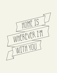 home is wherever im with YOU // Art Print // Sweet Valentine's Day Gift or Just Because. $18.00, via Etsy.